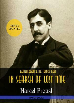 Marcel Proust: Remembrance of Things Past