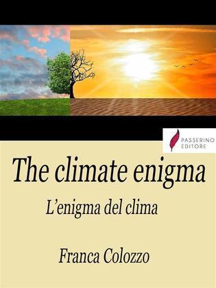 The climate enigma/L'enigma del clima