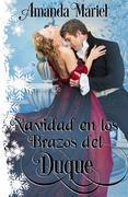 Navidad En Los Brazos Del Duque