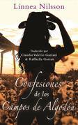 Confesiones Desde Los Campos De Algodón