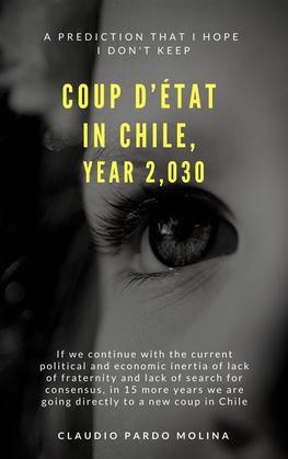 Coup D'etat In Chile Year 2,030