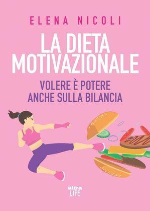 La dieta motivazionale