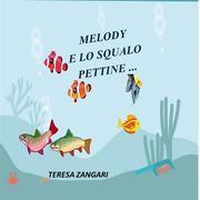 Melody e lo squalo pettine