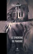 Le syndrome de Pandore