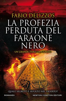 La profezia perduta del faraone nero