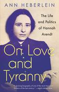 On Love and Tyranny