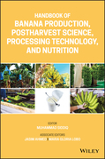Handbook of Banana Production, Postharvest Science, Processing Technology, and Nutrition