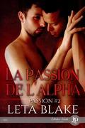 La passion de l'Alpha