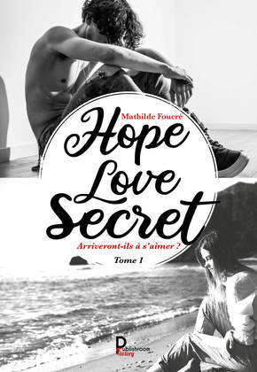 Hope, Love, Secret... - Tome 1