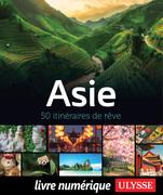 Asie - 50 itinéraires de rêve