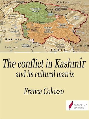 The conflict in Kashmir and its cultural matrix
