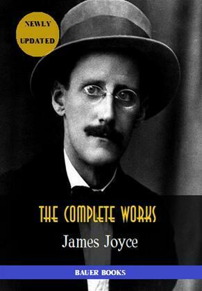 James Joyce: Complete Works