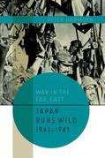 Japan Runs Wild, 1942-1943