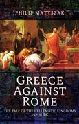 Greece Against Rome