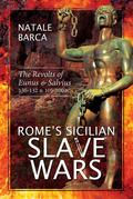 Rome's Sicilian Slave Wars
