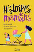 Histoires de mamans