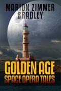 Marion Zimmer Bradley: Golden Age Space Opera Tales