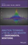 Analytical Techniques in the Oil and Gas Industry for Environmental Monitoring
