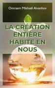 La création entière habite en nous