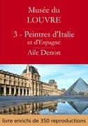 Musée du Louvre – 3 – Les Peintres d'Italie et d'Espagne – Aile Denon
