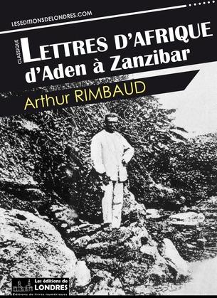 Lettres d'Afrique: d'Aden à Zanzibar