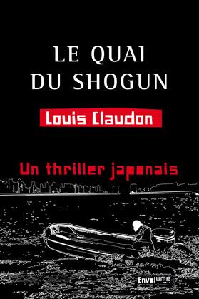Le quai du shogun