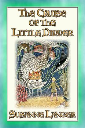 THE CRUISE OF THE LITTLE DIPPER and Other Fairy Tales