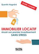 Immobilier locatif : 13 étapes pour réussir un premier investissement vraiment rentable