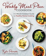 The Weekly Meal Plan Cookbook