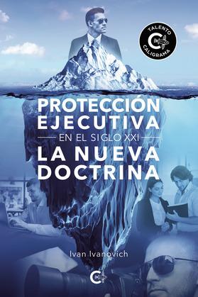Protección ejecutiva en el siglo XXI