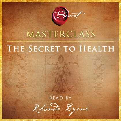 The Secret to Health Masterclass