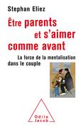 Être parents et s'aimer comme avant