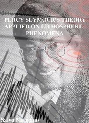 Percy Seymour's theory applied on lithosphere phenomena