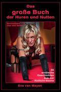 Das Große Buch der Huren und Nutten