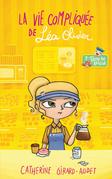 La vie compliquée de Léa Olivier 07 : Trou de beigne