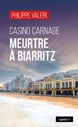 Casino Carnage : Meurtre à Biarritz