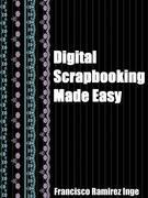 Digital Scrapbooking Made Easy