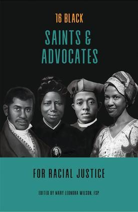 16 Black Saints and Advocates for Racial Justice