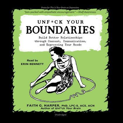 Unf*ck Your Boundaries