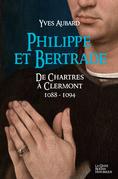 Philippe et Bertrade de Chartres à Clermont (1088-1094)
