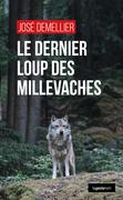 Le dernier loup des Millevaches