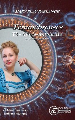 Marie-Antoinette : Vienne, la jeunesse d'une reine
