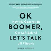 Ok Boomer, Let's Talk