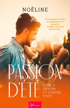 Passion d'été - Tome 2