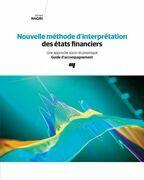 Nouvelle méthode d'interprétation des états financiers - Guide d'accompagnement