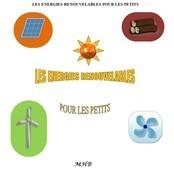 LES ENERGIES RENOUVELABLES POUR LES PETITS