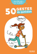 50 gestes du quotidien