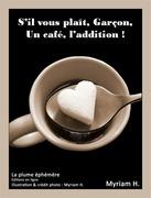 S'il vous plaît, Garçon, un café, l'addition !