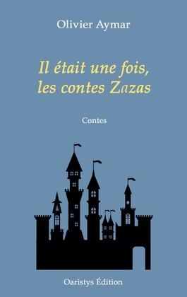 Il était une fois, les contes Zazas
