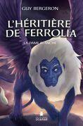 L'héritière de Ferrolia - La Dame blanche